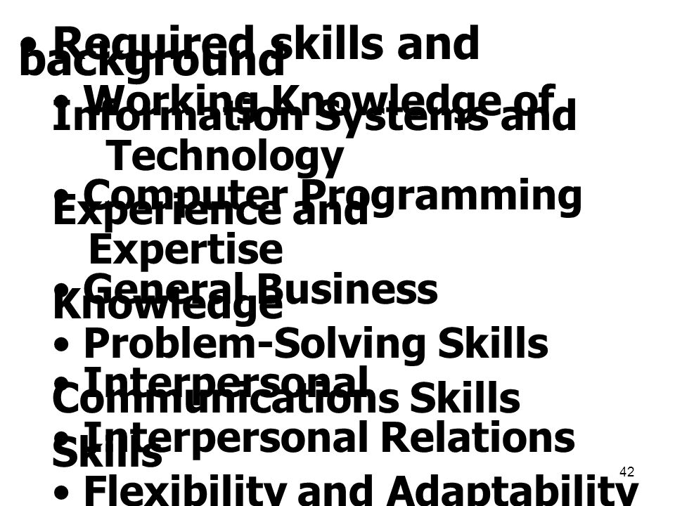 Required skills and background