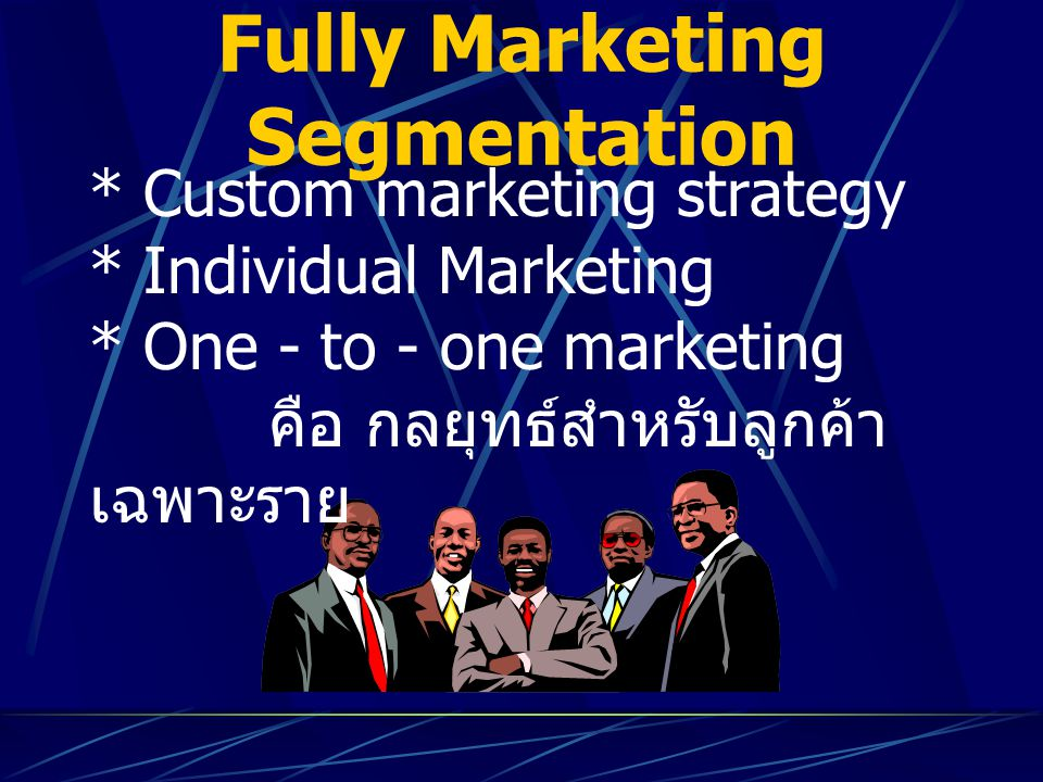 Fully Marketing Segmentation