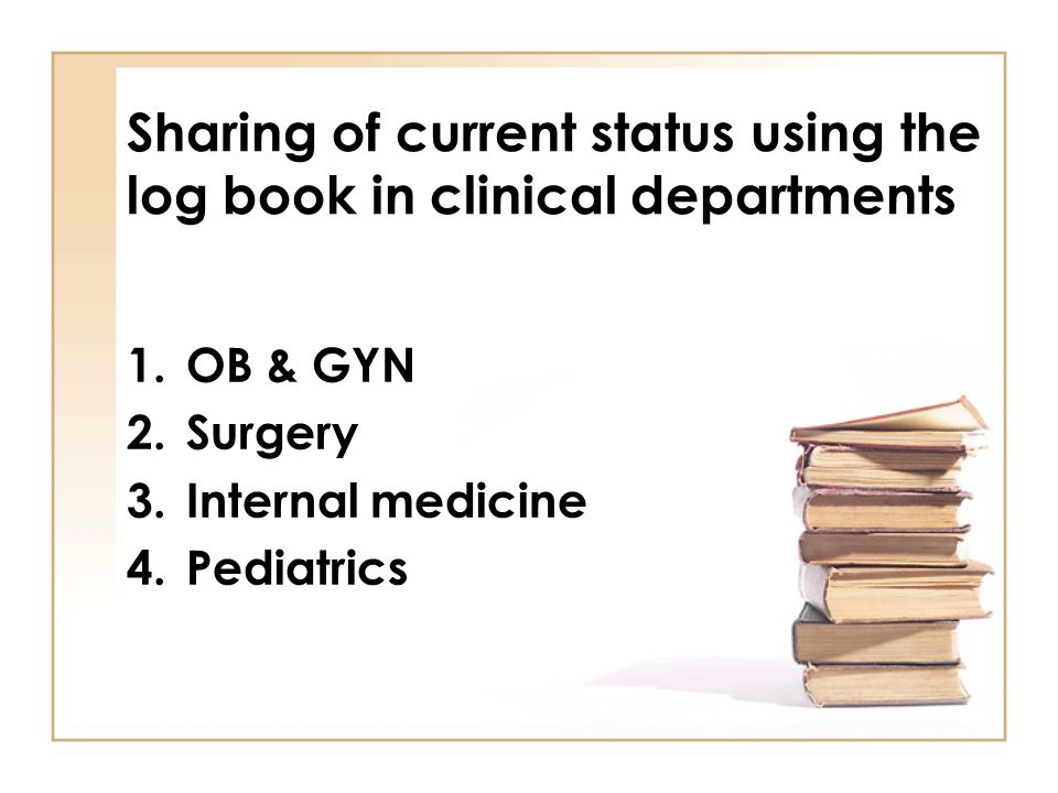 Sharing of current status using the log book in clinical departments