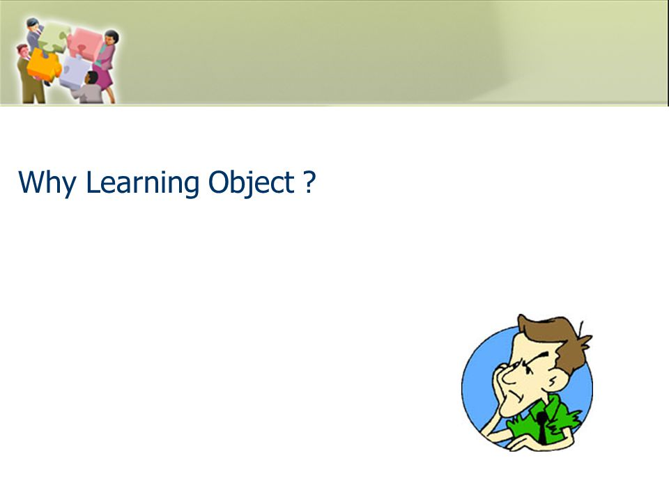 Why Learning Object