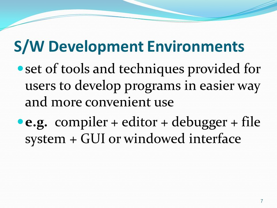S/W Development Environments