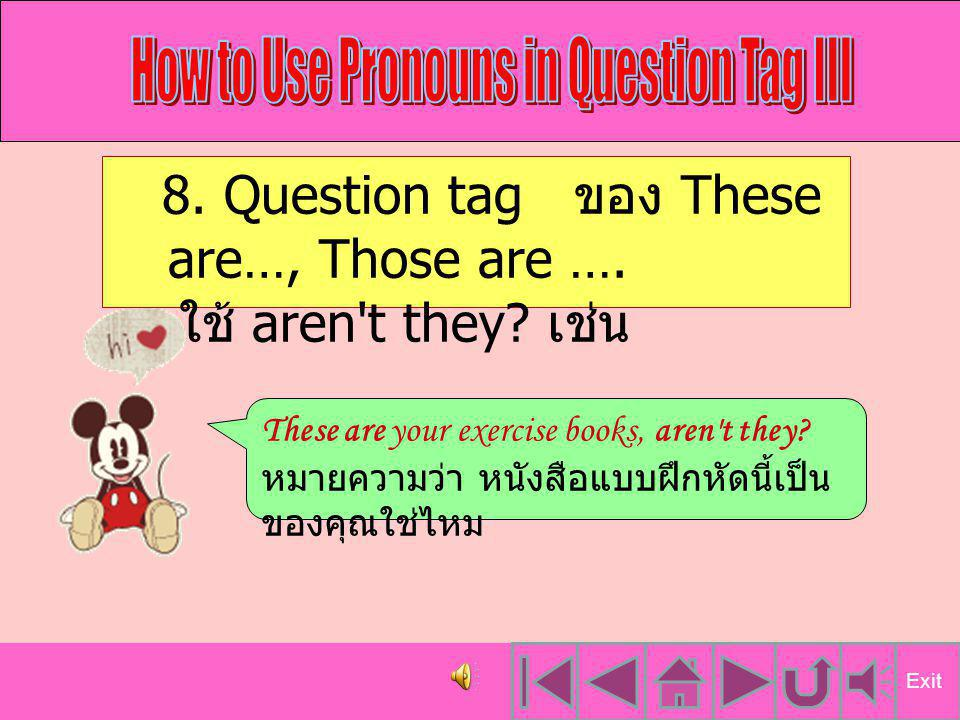 How to Use Pronouns in Question Tag III