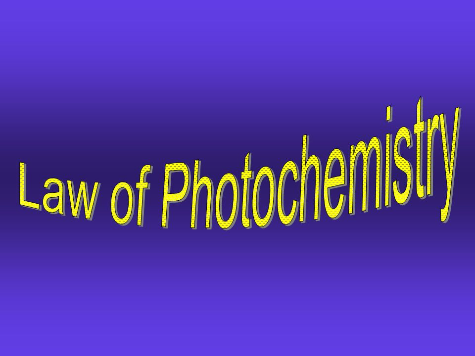 Law of Photochemistry