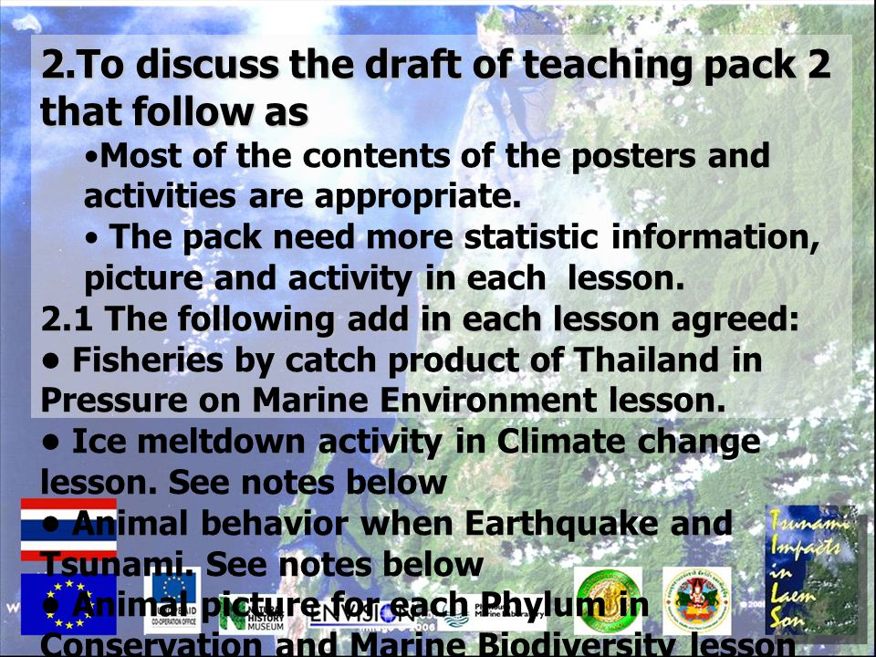 2.To discuss the draft of teaching pack 2 that follow as