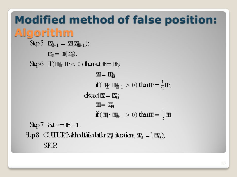 Modified method of false position: Algorithm