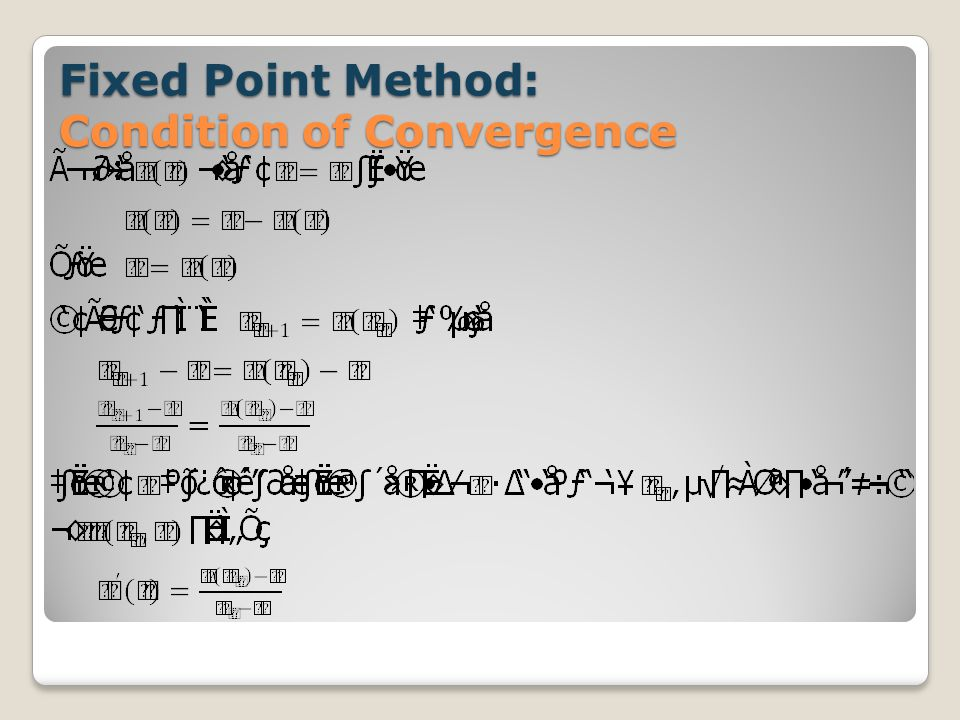 Fixed Point Method: Condition of Convergence
