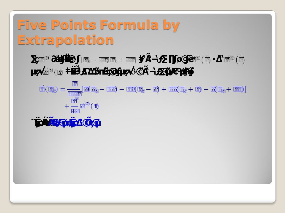 Five Points Formula by Extrapolation