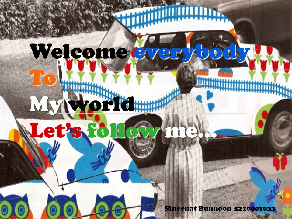 Welcome everybody To My world Let's follow me…