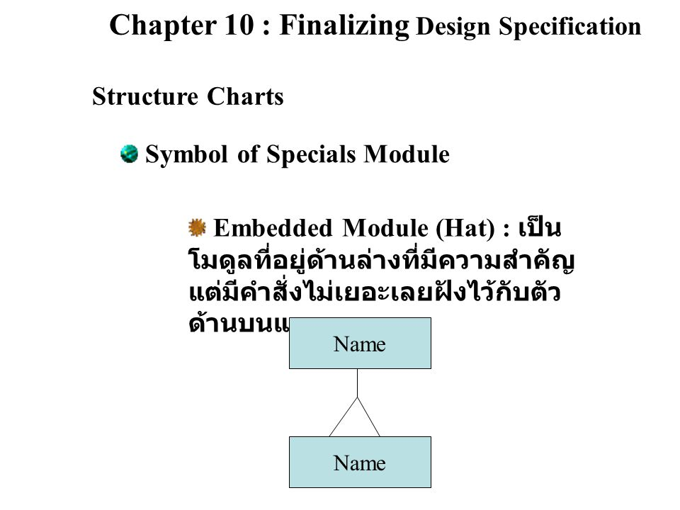 Chapter 10 : Finalizing Design Specification