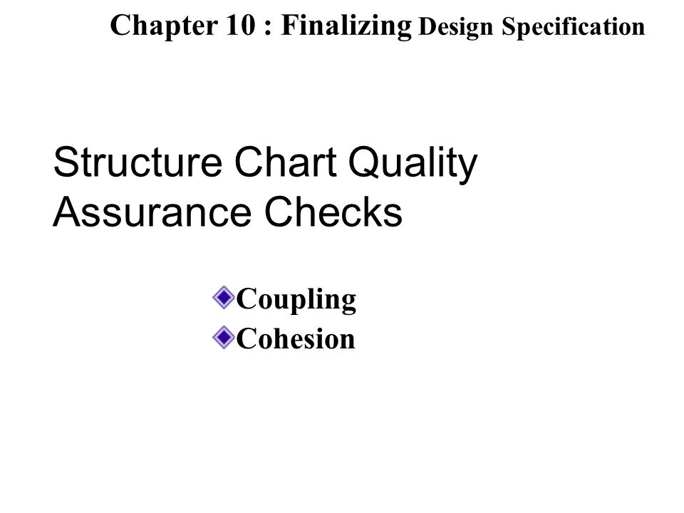 Structure Chart Quality Assurance Checks