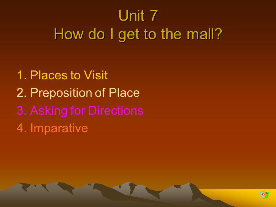 Unit 7 How do I get to the mall