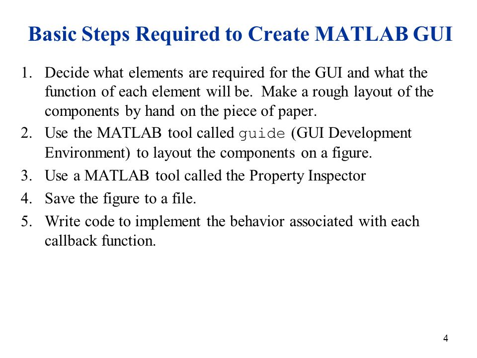 Basic Steps Required to Create MATLAB GUI
