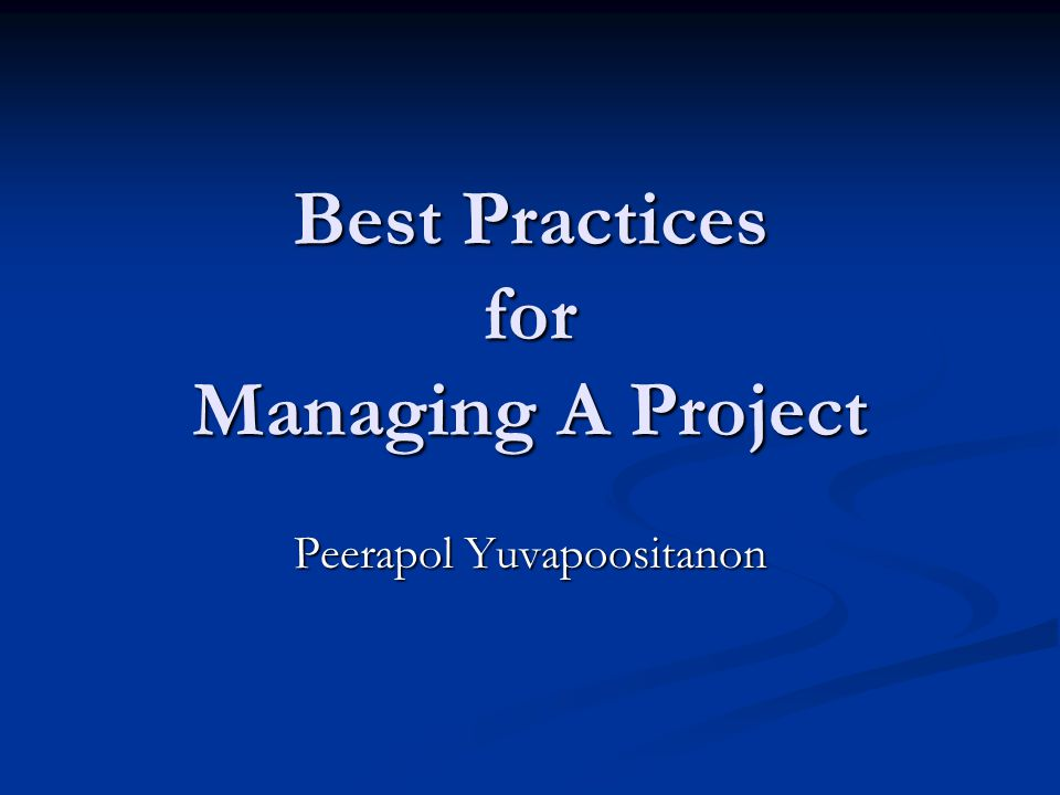 Best Practices for Managing A Project