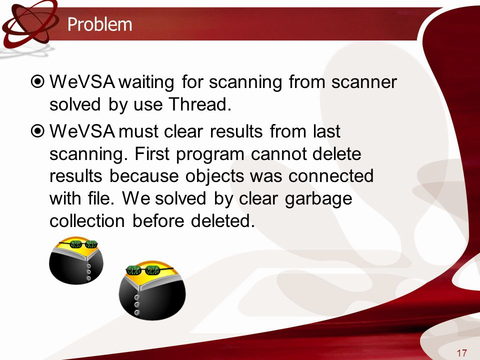 Problem WeVSA waiting for scanning from scanner solved by use Thread.