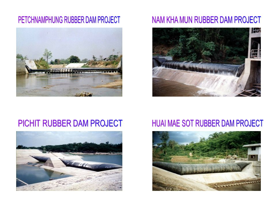 PETCHNAMPHUNG RUBBER DAM PROJECT NAM KHA MUN RUBBER DAM PROJECT