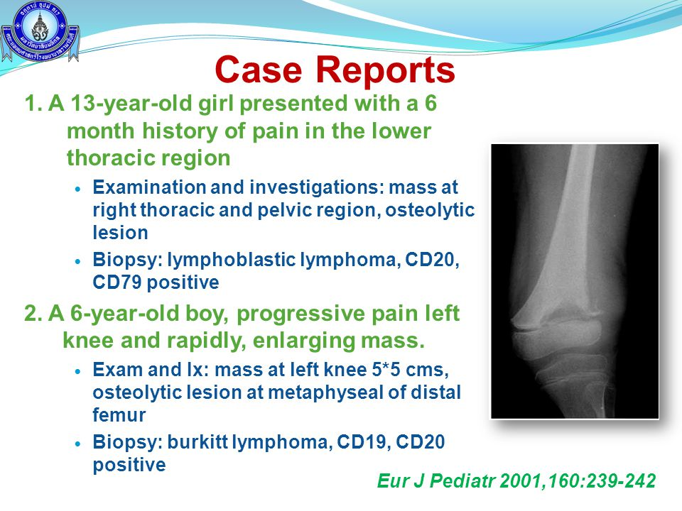 Case Reports 1. A 13-year-old girl presented with a 6 month history of pain in the lower thoracic region.