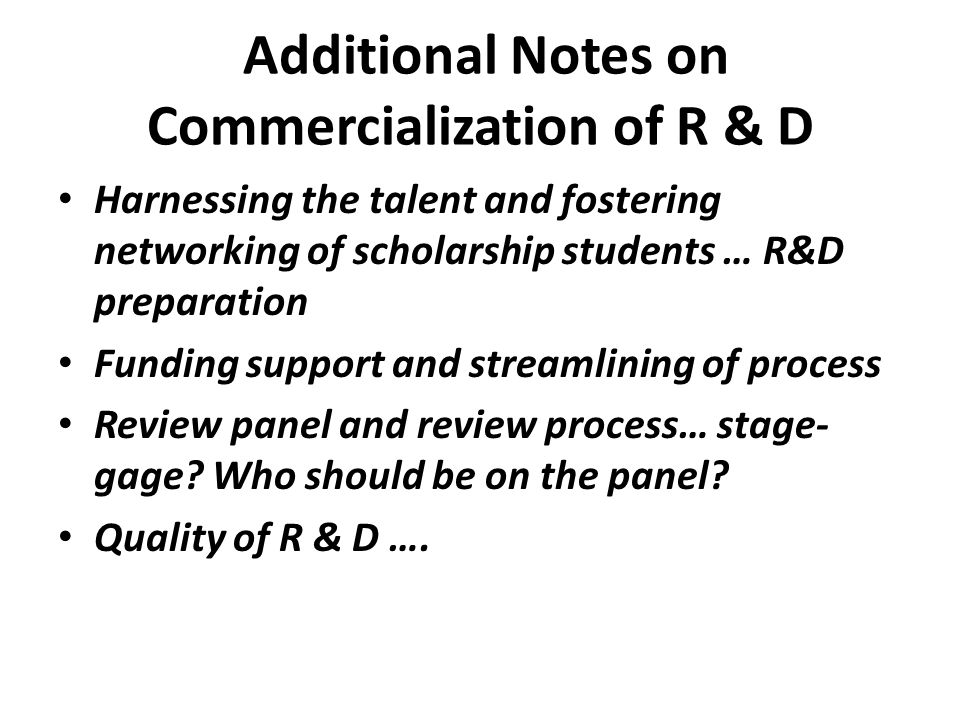 Additional Notes on Commercialization of R & D