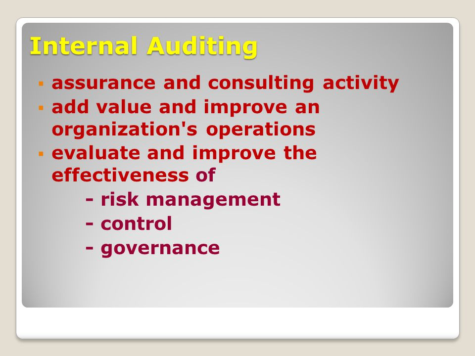 Internal Auditing assurance and consulting activity