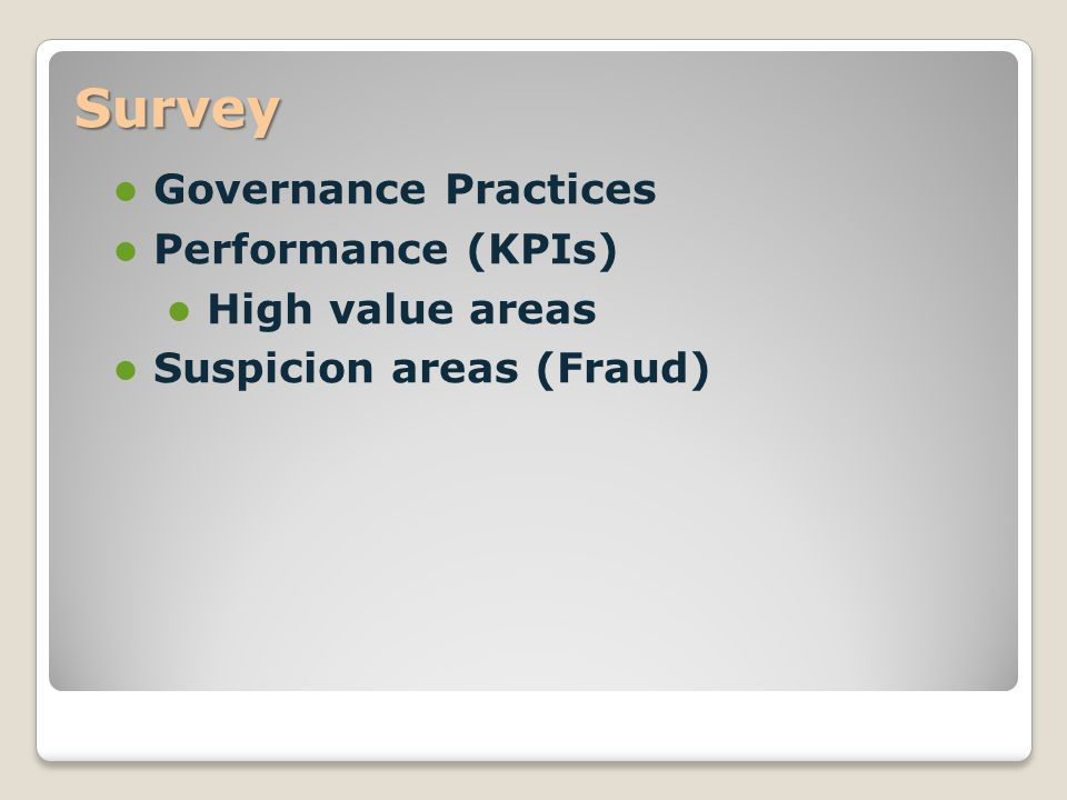 Survey Governance Practices Performance (KPIs) High value areas