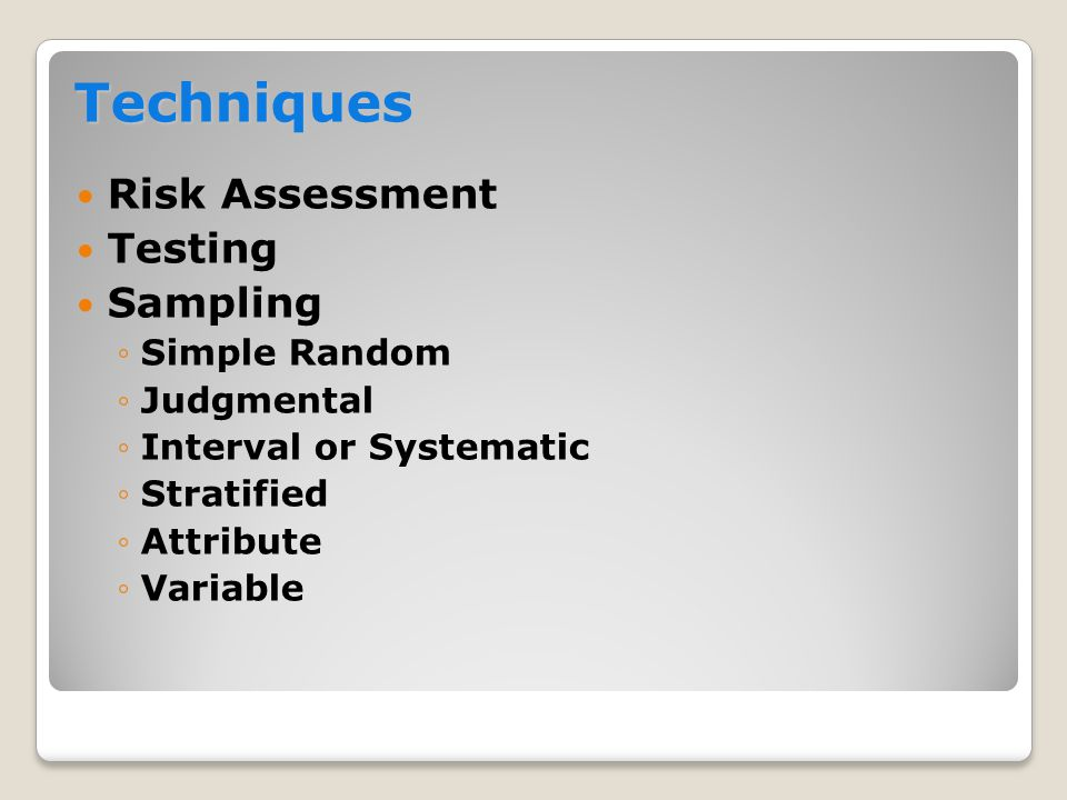 Techniques Risk Assessment Testing Sampling Simple Random Judgmental