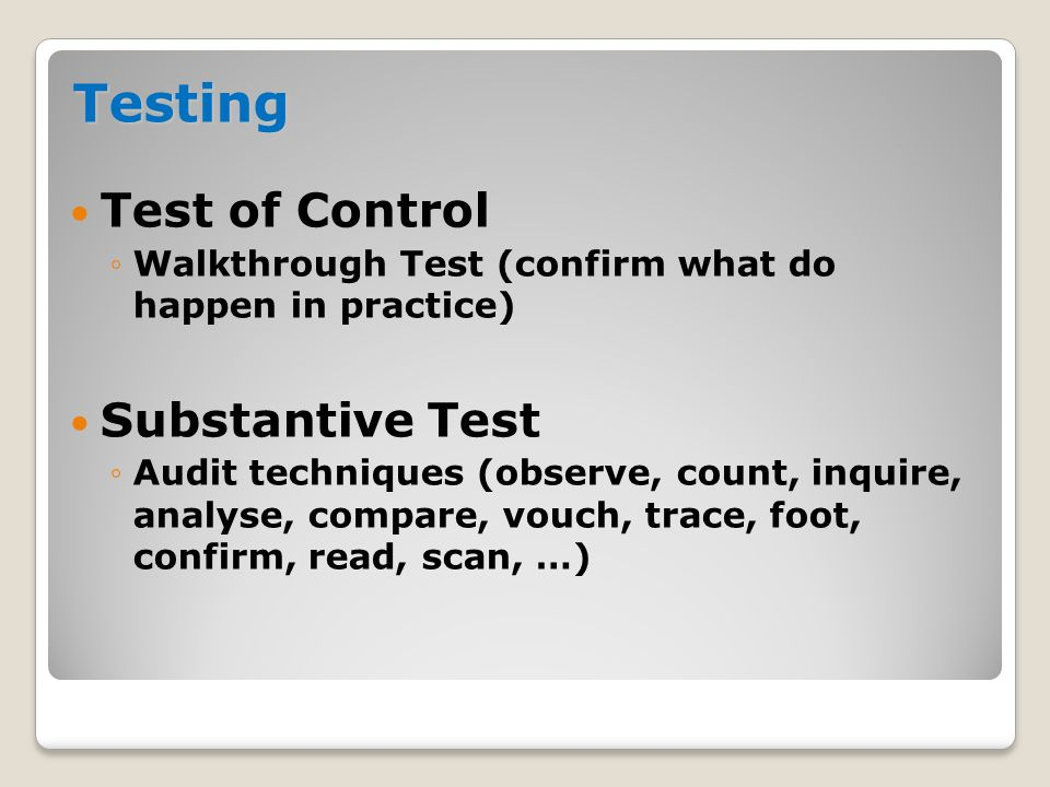 Testing Test of Control Substantive Test