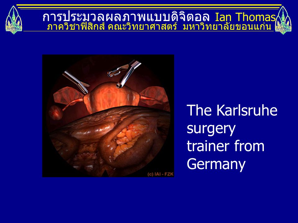 The Karlsruhe surgery trainer from Germany
