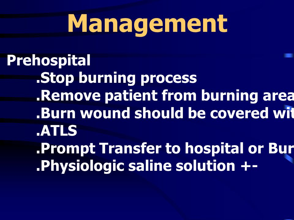 Management Prehospital .Stop burning process