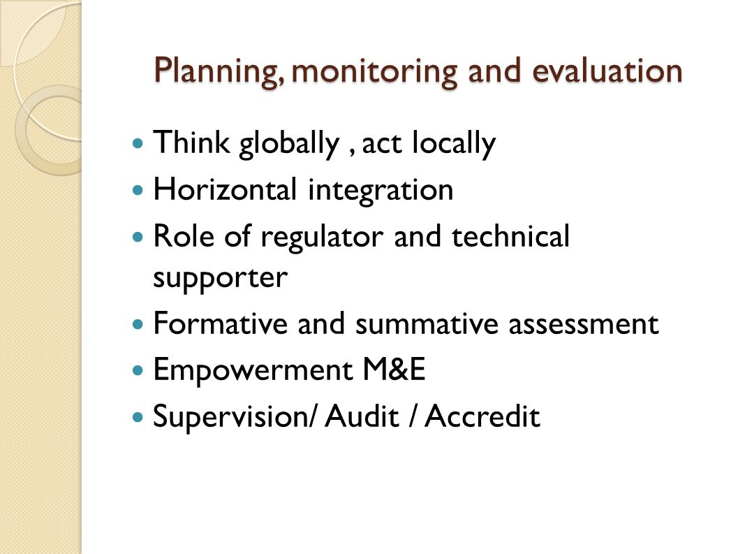 Planning, monitoring and evaluation