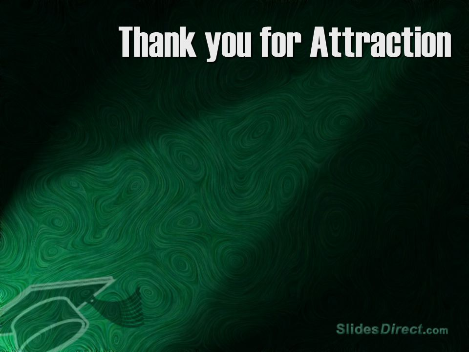 Thank you for Attraction