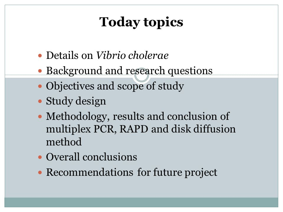 Today topics Details on Vibrio cholerae
