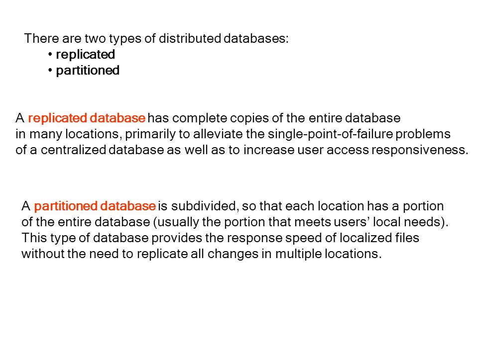 There are two types of distributed databases: