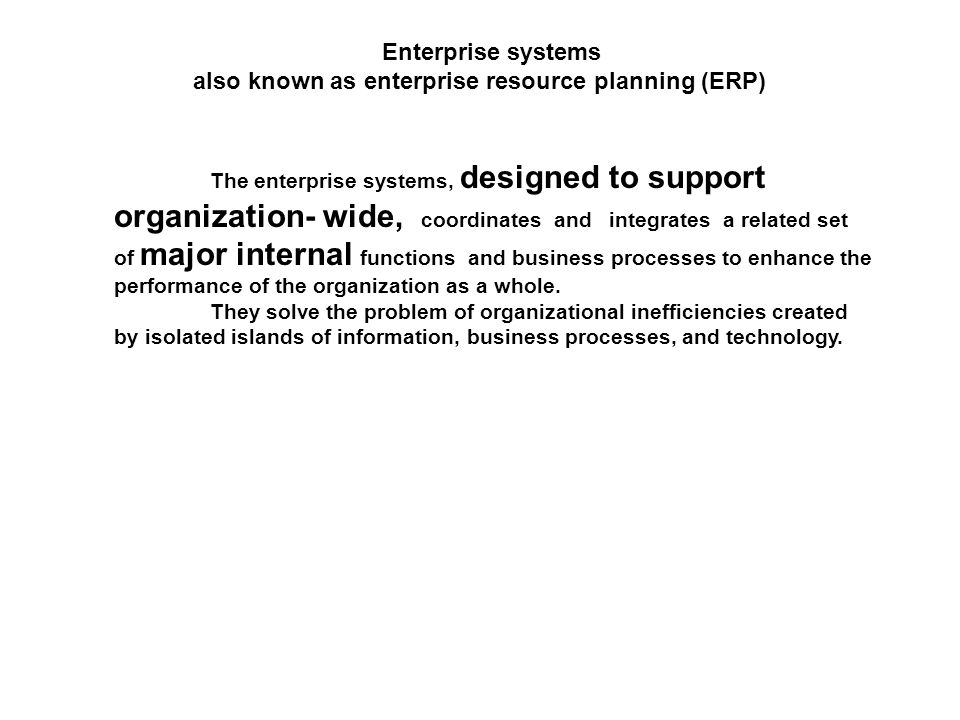also known as enterprise resource planning (ERP)