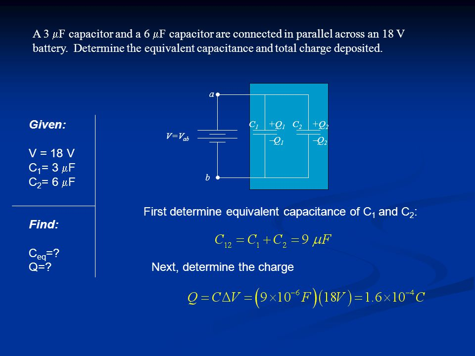 First determine equivalent capacitance of C1 and C2: