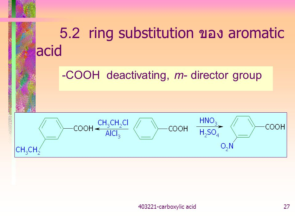 5.2 ring substitution ของ aromatic acid