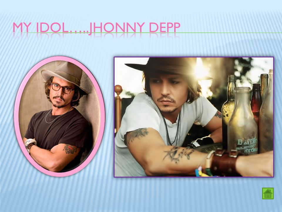 My idol…..Jhonny depp