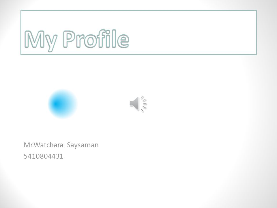 My Profile Mr.Watchara Saysaman