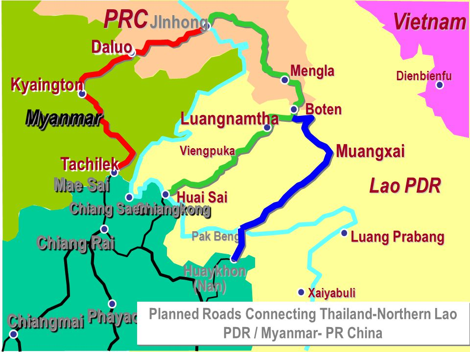 Planned Roads Connecting Thailand-Northern Lao PDR / Myanmar- PR China