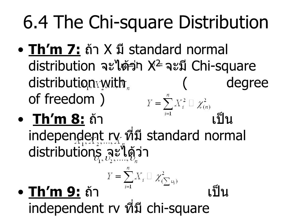 6.4 The Chi-square Distribution