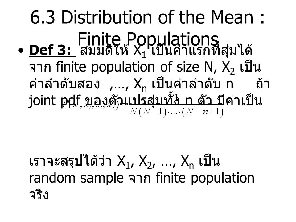 6.3 Distribution of the Mean : Finite Populations