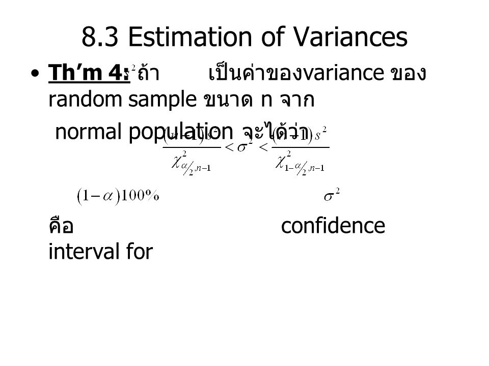 8.3 Estimation of Variances