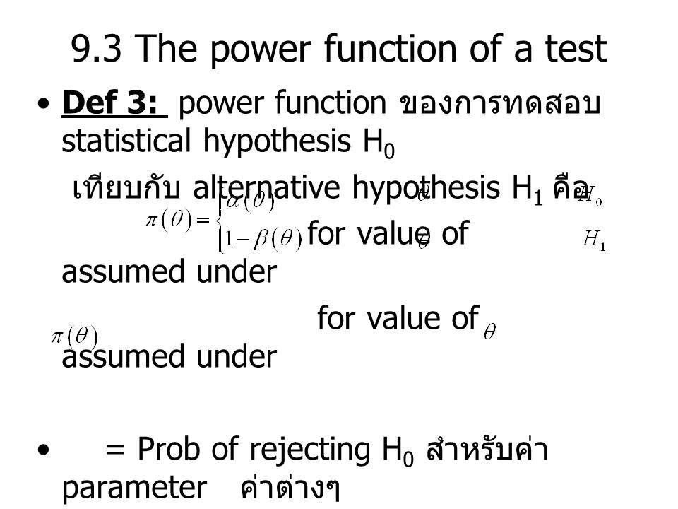 9.3 The power function of a test