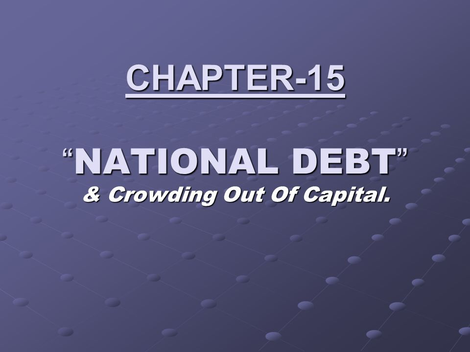 CHAPTER-15 NATIONAL DEBT
