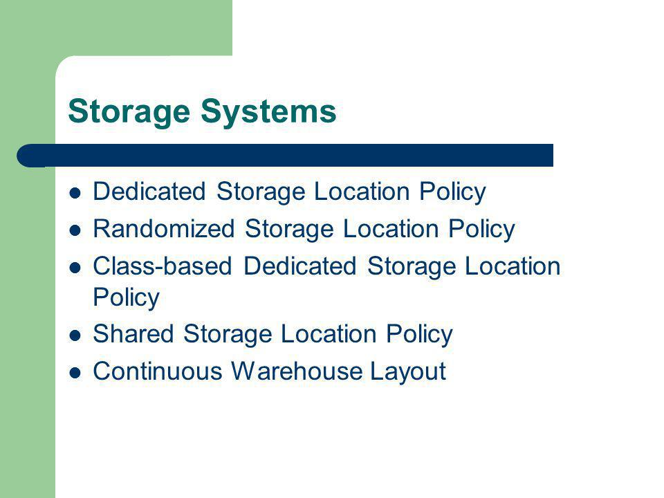 Storage Systems Dedicated Storage Location Policy