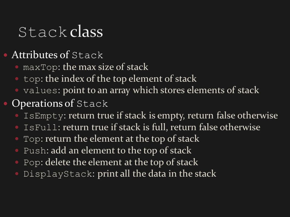 Stack class Attributes of Stack Operations of Stack
