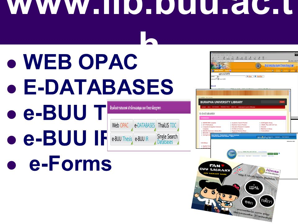 WEB OPAC E-DATABASES e-BUU Thesis e-BUU IR e-Forms