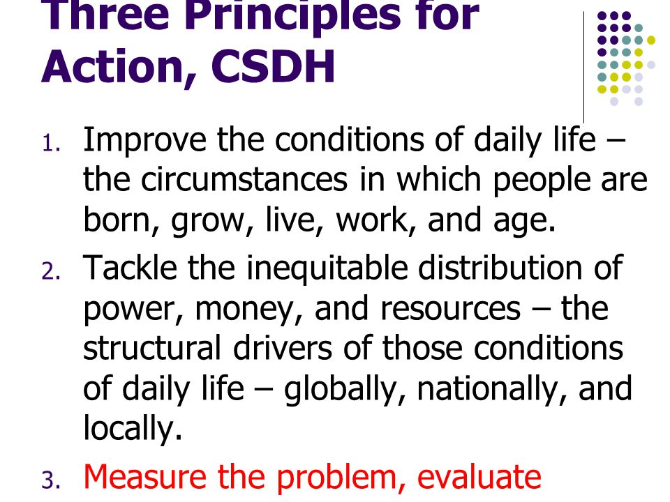Three Principles for Action, CSDH