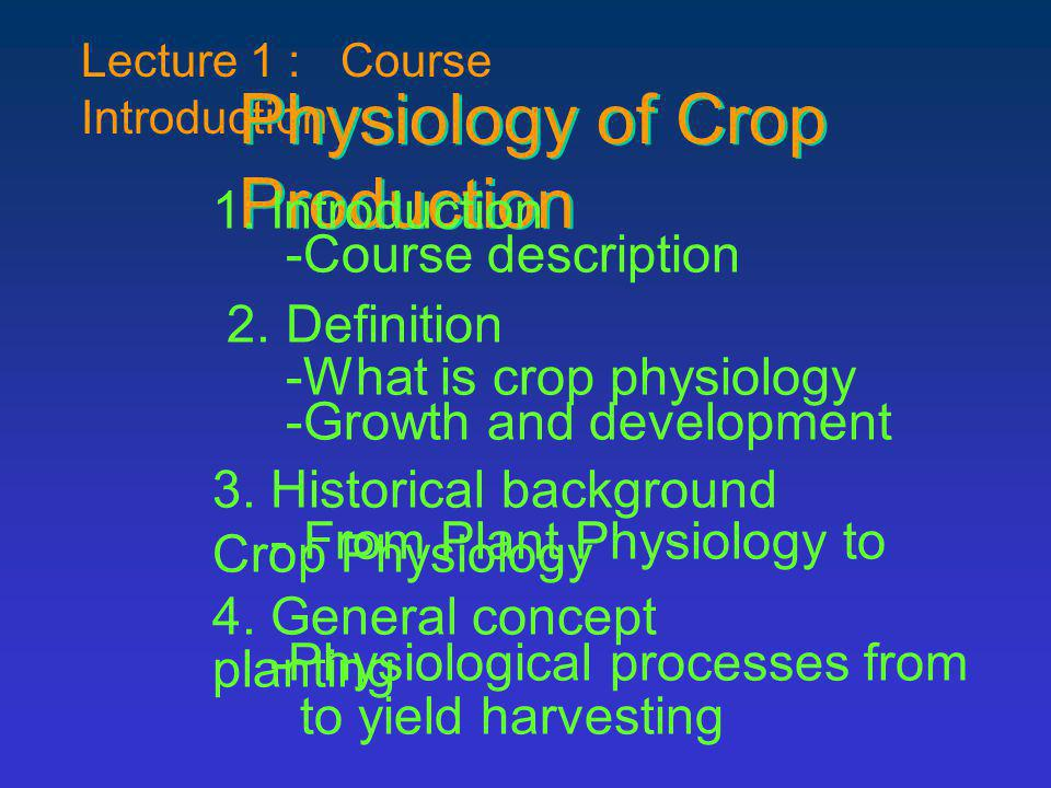 Physiology of Crop Production