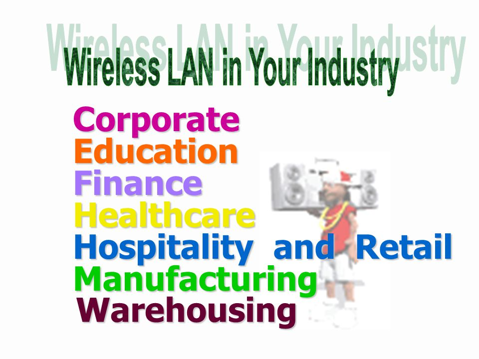 Wireless LAN in Your Industry