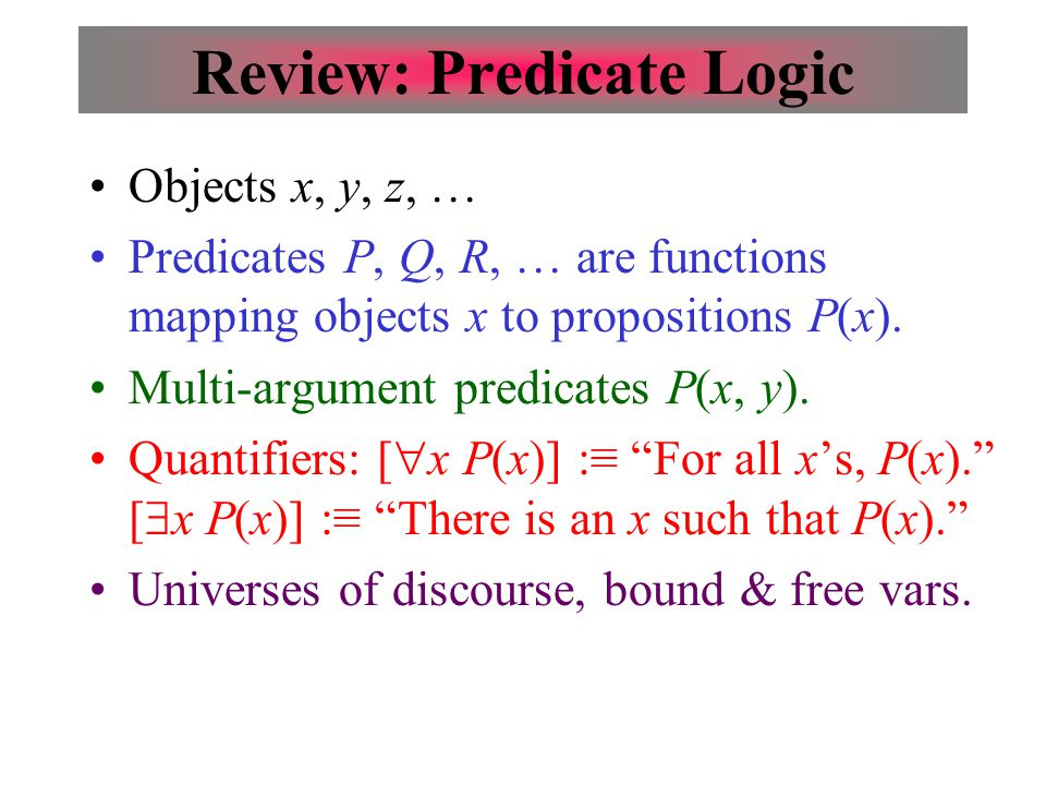 Review: Predicate Logic
