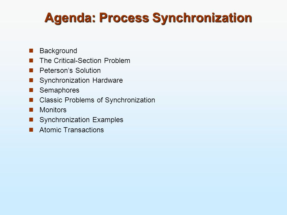 Agenda: Process Synchronization
